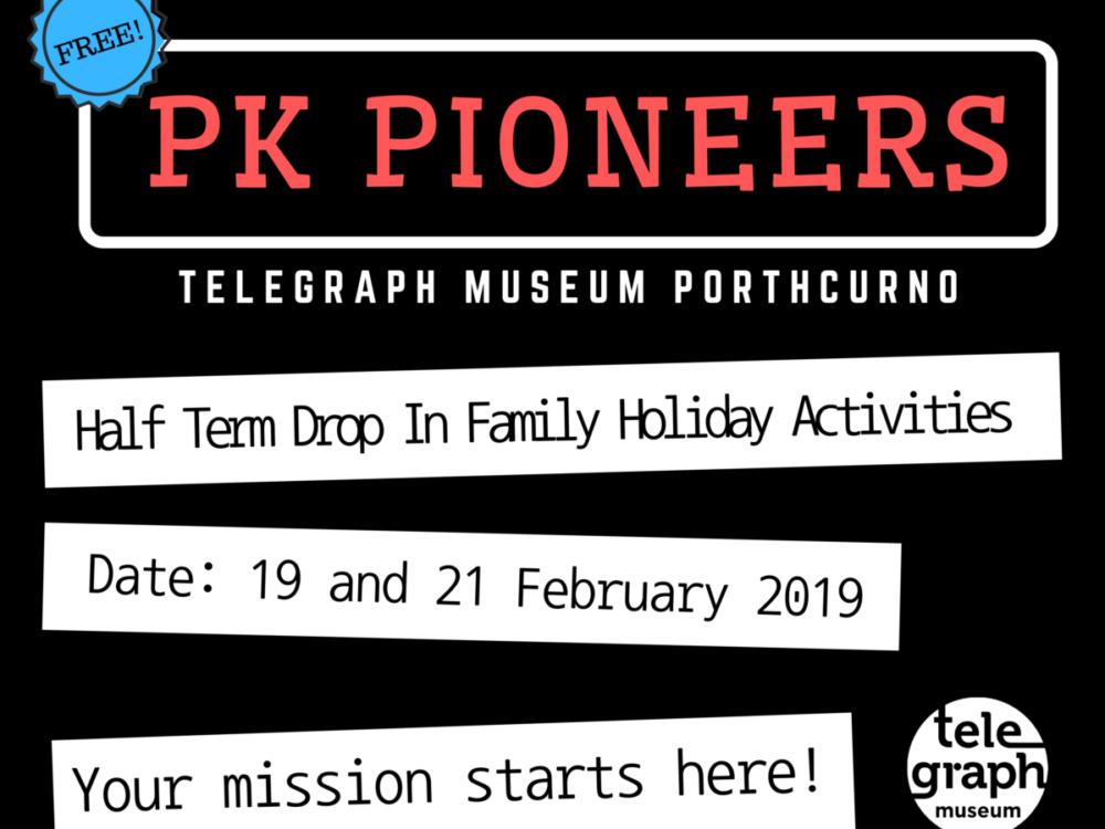 PK Pioneers Half term Drop-in Family Holiday Activities