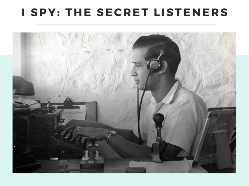 I Spy: The Secret Listeners