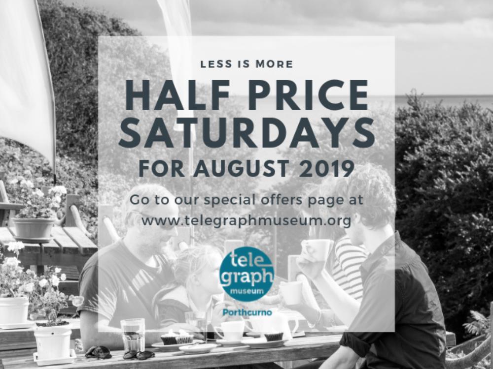 Half Price Saturdays in August
