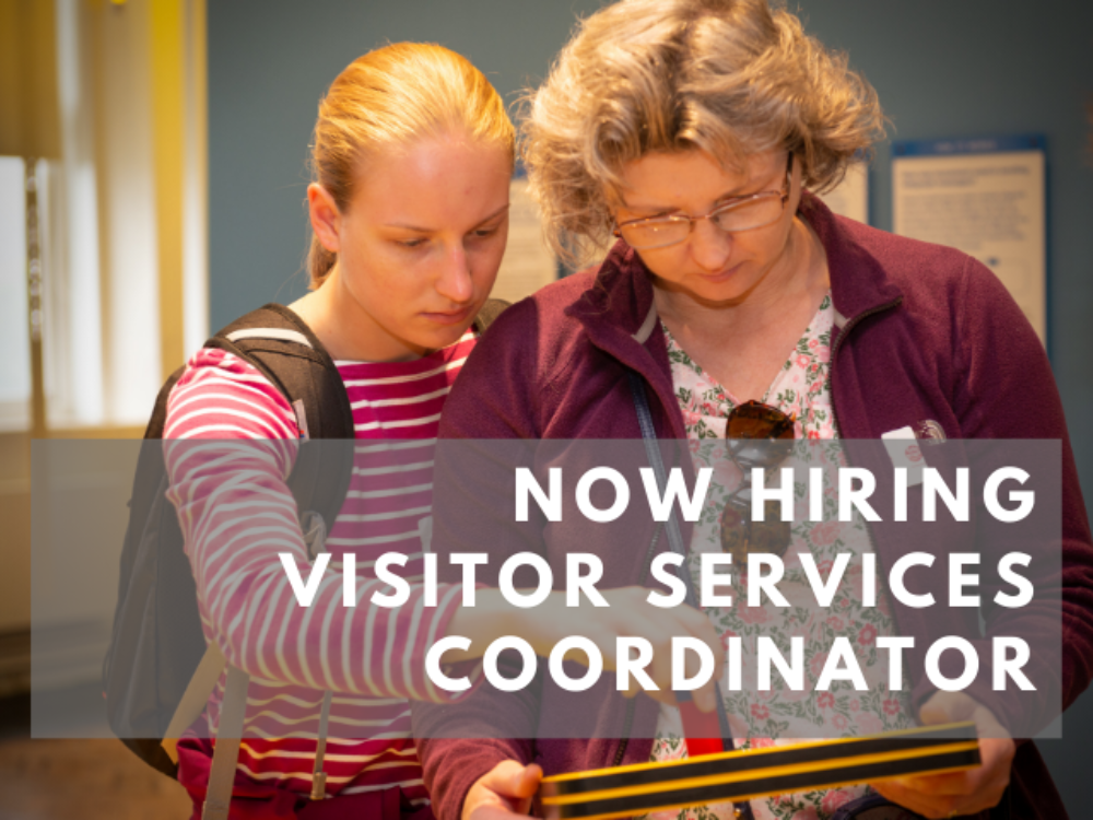 Now Hiring – Visitor Services Coordinator